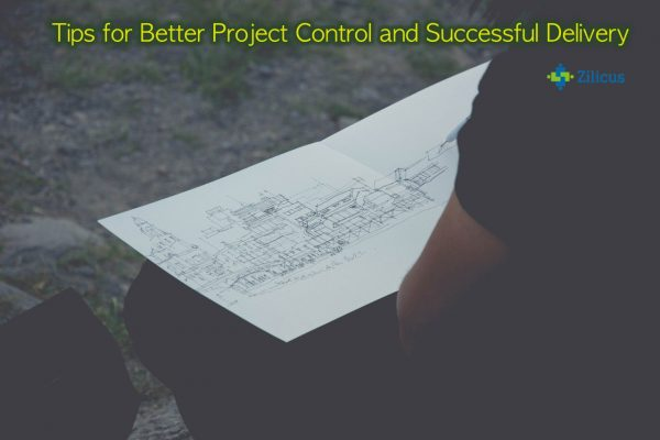 Tips for better project control and successful delivery
