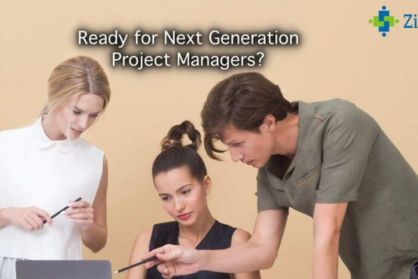 Ready For Next Generation Project Managers