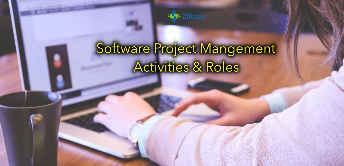 Software Project Management - Activities & Roles