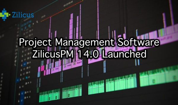 Project Management Software ZilicusPM 14.0 Released