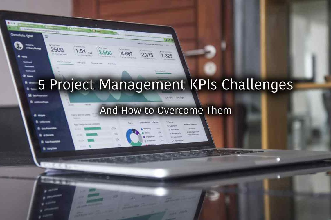 5 Project Management KPIs Challenges