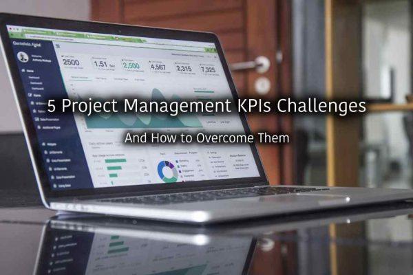 5 Project Management KPIs Challenges